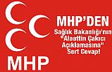 """MHP'den, Sağlık Bakanlığı'nın """"Alaattin Çakıcı Açıklamasına"""" Sert Cevap!"""