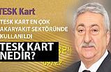 """""""TESK Kart Sayısı 100 Bine Ulaştı (Tesk Kart Nedir)"""