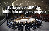 Türkiye'den Ateşkes Çağrısı!