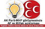 """Ak Parti ve MHP Arasında Flaş """"Af ve seçim ittifakı"""" Görüşmesi"""