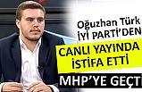 Canlı Yayında İyi Parti'den İstifa Etti; MHP'ye Geçti