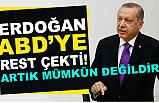 Cumhurbaşkanı Erdoğan'dan ABD Resti?