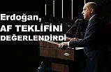 """Cumhurbaşkanı Erdoğan'dan """"Af teklifi"""" Açıklaması"""