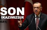 Cumhurbaşkanı Erdoğan'dan Son İkaz!
