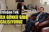 Erdoğan Tok; İlk Günkü Aşkla Çalışıyoruz