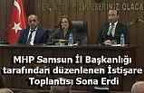 MHP Samsun Teşkilatının Düzenlediği İstişare Toplantısı Sona Erdi