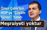 """Ömer Çelik'ten HDP'ye """"Çözüm Süreci"""" Yanıtı"""