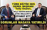 Talip Geylan, Milli Eğitim Bakanı Ziya Selçuk'u Ziyaret Etti