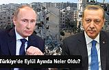 Türkiye'de Eylül Ayında Neler Oldu?