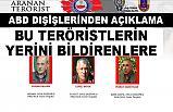 ABD Dışişleri Bakanlığı'ndan Bu Teröristlerin Yerini Bildirenlere Para Ödülü