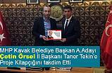 Çetin Örsel, MHP İl Başkanı Taner Tekin'e Proje Kitapçığını Takdim Etti