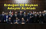 Erdoğan, 20 aday daha açıkladı: MHP ile karşılıklı jestlerimiz olacak