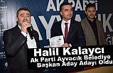 Halil Kalaycı, Ak Parti Ayvacık Belediye Başkan Aday Adayı Oldu