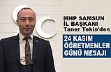 MHP İl Başkanı Taner Tekin Öğretmenler Günü Mesajı Yayımladı