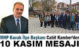 MHP Kavak İlçe Başkanı Cahit Kamber; Atatürk demek, Türk demektir!