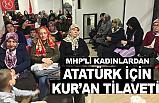 MHP'li Kadınlardan Atatürk çin Kuran Tilaveti