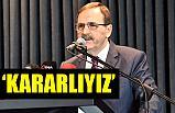 Samsun Büyükşehir Belediye Başkanı Şahin: Kararlıyız!