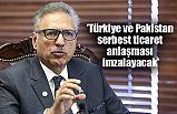 Türkiye ve Pakistan Anlaşma