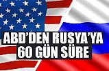 ABD Rusya'ya Süre Verdi