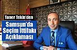 Başkan Tekin'den Samsun'da Seçim İttifakı Açıkaması