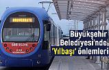 Samsun Büyükşehir Belediyesi'nde 'Yılbaşı' önlemleri