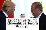 """Erdoğan, ABD Başkanı Trump ile """"Güvenlik ve Terörü"""" görüştü"""