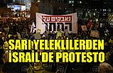 İsrail'de Sarı Yelekliler'den Protesto Eylemi