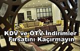 KDV ve ÖTV İndirimler Fırsatını Kaçırmayın