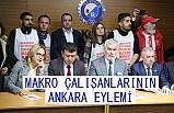 Makro İşçilerinden Ankara'da Eylem