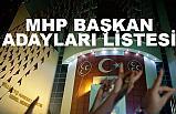 MHP Belediye Başkan Adayları Listesi