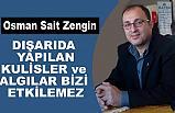 MHP İl Başkan Yardımcısı Zengin; Algı Çalışmaları Bizi Etkilemez
