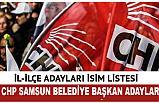 Samsun Belediye Başkan Adayları ve CHP Aday Listesi