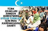 Türk Ocakları Samsun Şubesi'nden 'Uygur Türkleri' İçin İmza Kampanyası