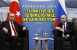Vladimir Putin'den Türkiye ile iş birliği vurgusu