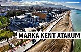 Bölgenin Yükseleni Marka Kent Atakum...