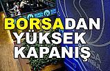 Borsa'dan 8 ayın en yüksek kapanışı
