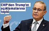 CHP'den Trump Tepkisi