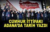 Cumhur İttifak Adayları Adana'da Tarih Yazdı