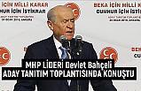 Devlet Bahçeli Ankara'da Aday Tanıtım Toplantısında Konuştu