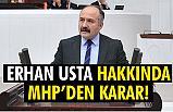 """Erhan Usta'ya """"KESİN ÇIKARMA'' Kararı Verildi"""