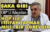 HDP ile İttifak Yapmak Milli Bir Görevmiş!