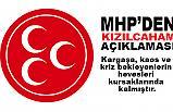 """MHP'den """"Kızılcahamam' Başkanlar Toplantısı Açıklaması"""