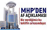MHP'den Yeni Af Açıklaması