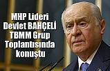 MHP Lideri Devlet BAHÇELİ. TBMM Grup Toplantısında konuştu (15 Ocak 2019)