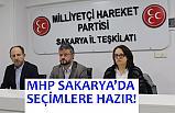 MHP, Sakarya'da Yerel Seçimlere Hazır!