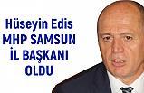 MHP Samsun İl Başkanı Hüseyin Edis Oldu (Hüseyin Edis Kimdir)