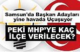Samsun'da Herkesin Dilinde Dolaşan Başkan Aday Listeleri ...
