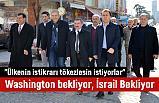 Ahmet Demircan; Bunu Washington bekliyor, İsrail Bekliyor