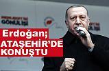 Cumhurbaşkanı Erdoğan Ataşehirde Konuştu
