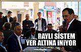 Mustafa Demir; Raylı Sistem yeraltına alınacak